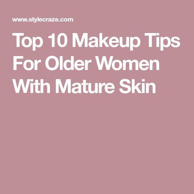Top 10 Makeup-Tipps für ältere Frauen mit reifer Haut  #makeuptipsforolderwome…