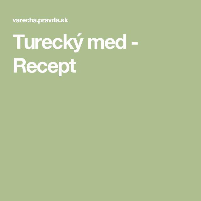 Turecký med - Recept