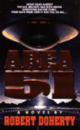 Area 51. Book one in the Area 51 series by Robert Doherty aka (Bob Mayer). One of the best sci-fi thriller series written.
