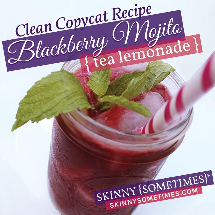 Clean Copycat Recipe Blackberry Mojito Tea Lemonade