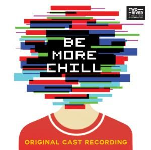 Joe Iconis' New Musical BE MORE CHILL Cast Recording Out on Digital Today