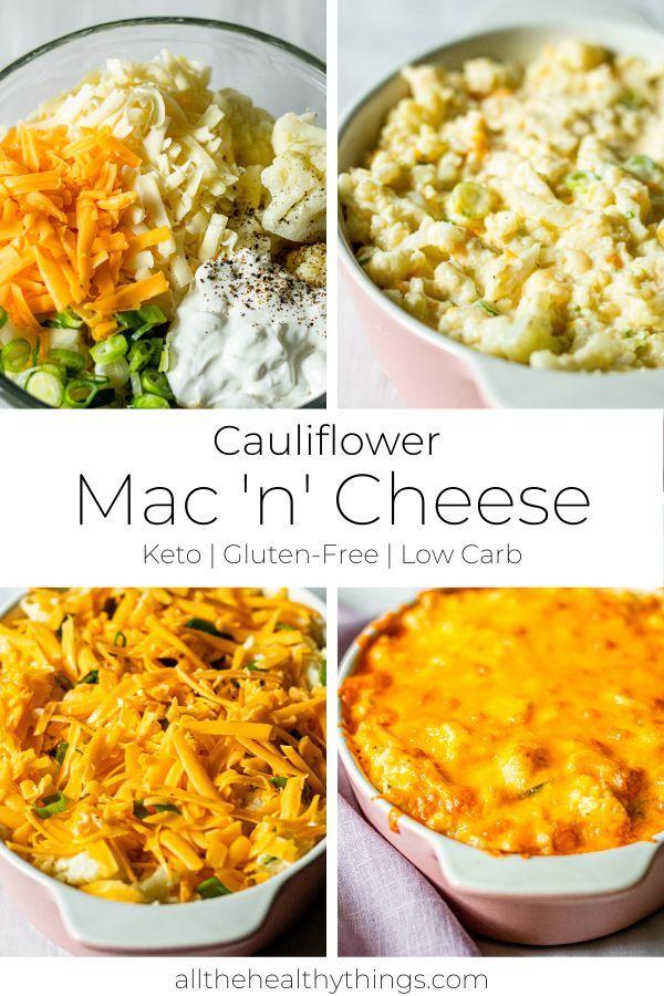 Cauliflower Mac And Cheese Keto Gluten Free And Low Carb Mac And Cheese Healthy Low Carb Gluten Free Recipes Cauliflower Mac And Cheese