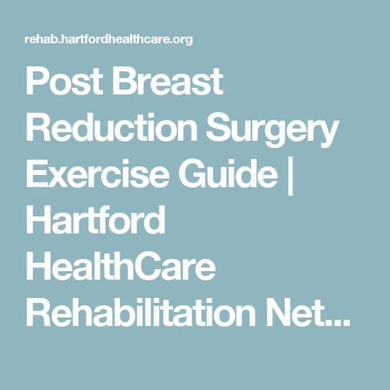 Post Breast Reduction Surgery Exercise Guide | Har…