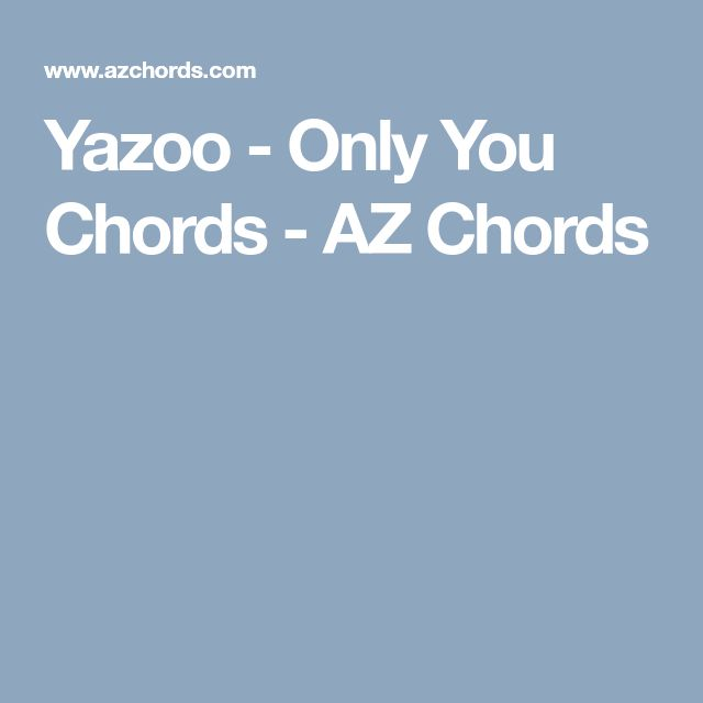 Yazoo - Only You Chords - AZ Chords