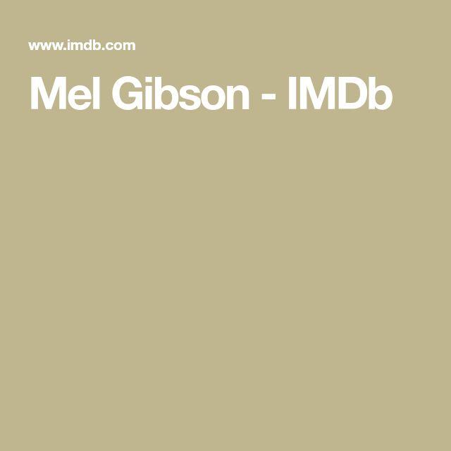 Mel Gibson - IMDb
