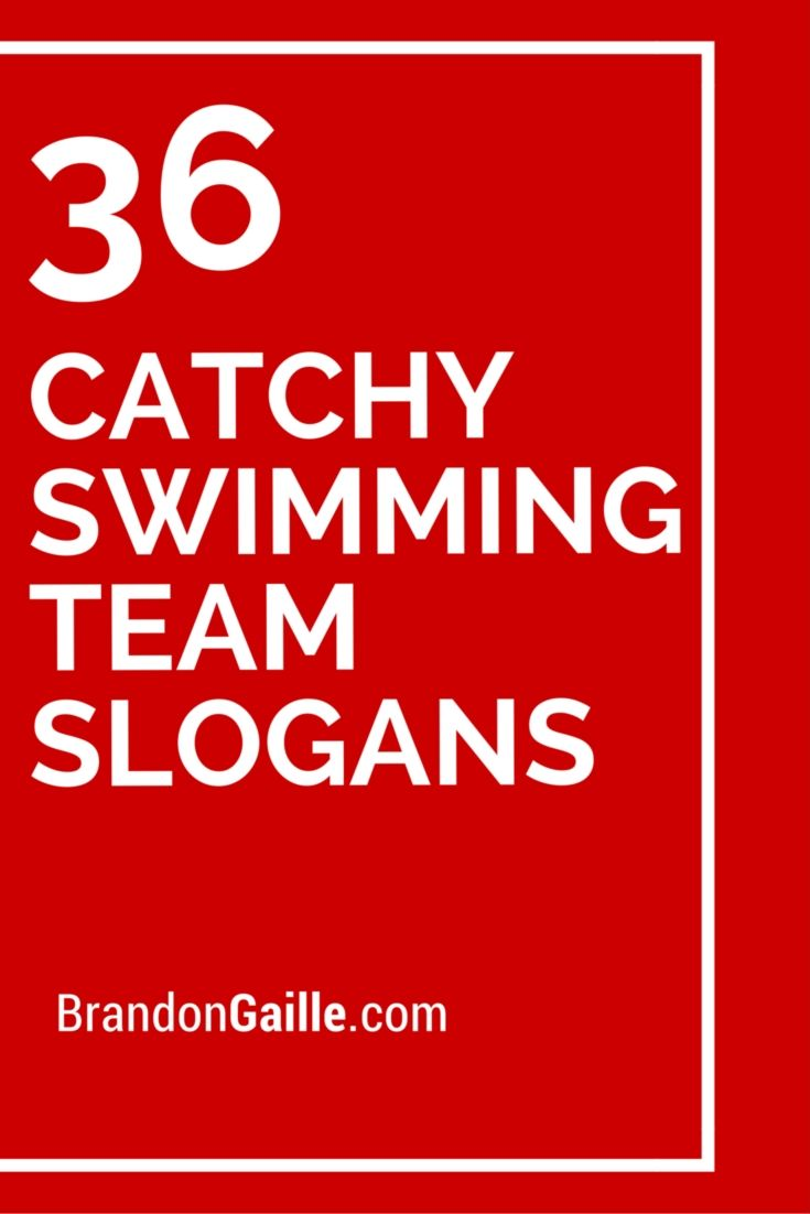 36 Catchy Swimming Team Slogans