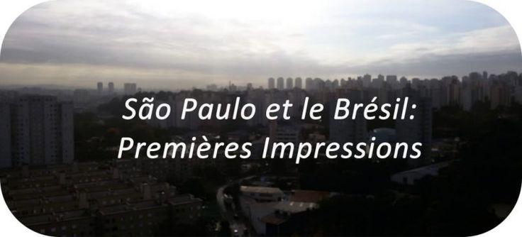 São Paulo et le Brésil: Premières Impressions