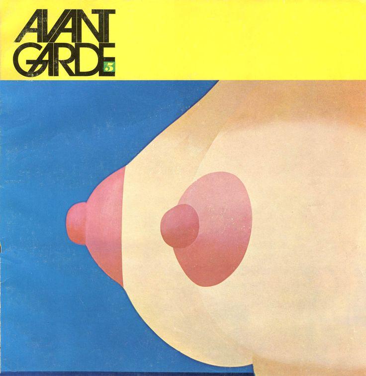 Avant Garde. Art direction and design by Herb Lubalin: Art Director, Figures Art, Pop Art, Garde Magazines, Toms Wesselmann, Graphics Design, Herbs Lubalin, Magazines Covers, Forefront