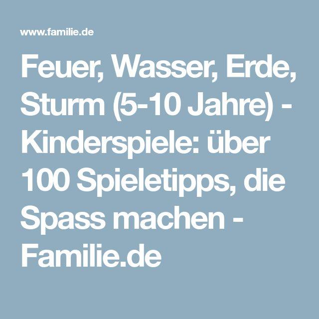 Feuer, Wasser, Erde, Sturm (5-10 Jahre) - Kinderspiele: über 100 Spieletipps, die Spass machen - Familie.de