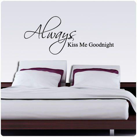 Always Kiss Me Goodnight Wall Decal   @Cherylu0027s Top Finds #kissmegoodnight  #decals # Part 39