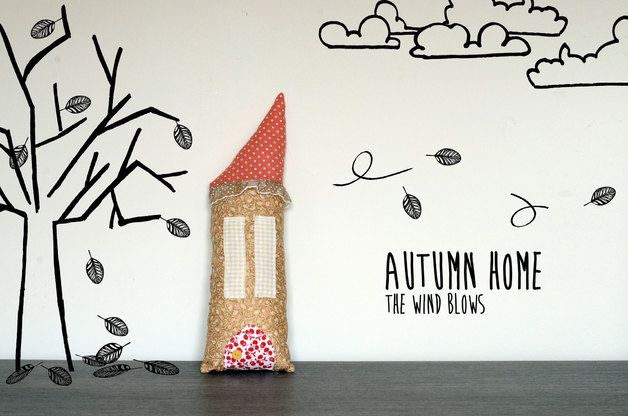 autumn in DaWanda Its roof is a bit crooked because the wind blows hard..  Completely handmade with fabric. You can customize fabrics and even *ask for your own home, sending me a sketch and telling me how you want...