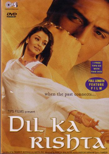 Dil Ka Rishta is a Bollywood movie, directed by Naresh Malhotra and produced by Aditya Rai, Aishwarya Rai's brother. It was produced and distributed under Aishwarya's own Target Films banner and Tips Industries Limited.