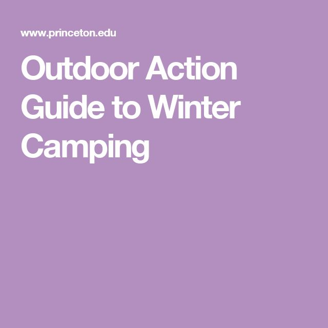 Outdoor Action Guide to Winter Camping