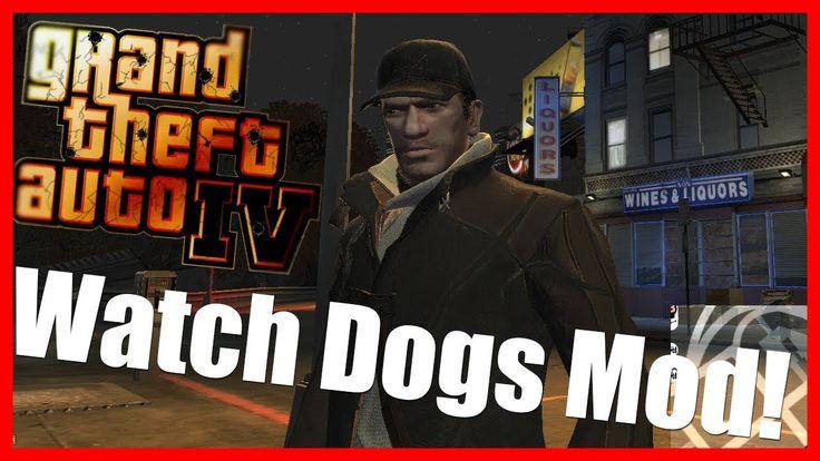 GTA 4 MOD: Watch Dogs In GTA 4 ( GTA IV) (MODS In GTA 5 PC Version Coming Soon)
