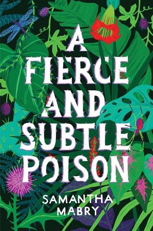 A Fierce and Subtle Poison by Samantha Mabry. This is an odd and interesting young adult book that takes place in Puerto Rico. #youngadult #teen #fantasy #books | batchofbooks.com