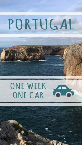 Your guide to one week in Portugal in a rental car!