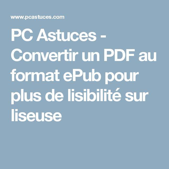 PC Astuces - Convertir un PDF au format ePub pour plus de lisibilité sur liseuse