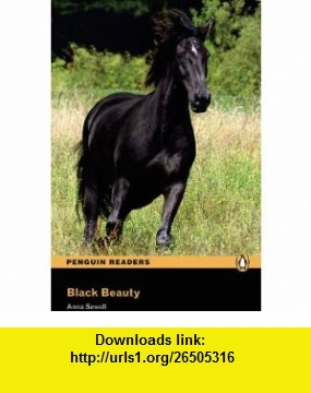 Black Beauty Book/CD Pack (Penguin Longman Reader L2) (9781405878319) Anna Sewell , ISBN-10: 1405878312  , ISBN-13: 978-1405878319 ,  , tutorials , pdf , ebook , torrent , downloads , rapidshare , filesonic , hotfile , megaupload , fileserve