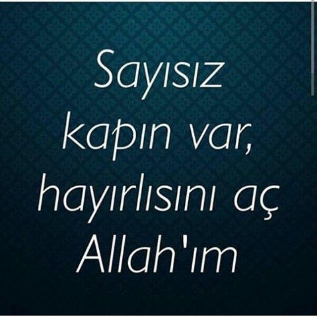 Sayısız kapın var, hayırlısını aç Allah'ım... #dua