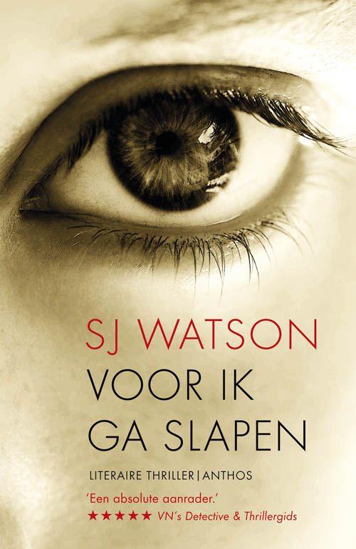 Lees alles over deze literaire thriller: Voor ik ga slapen