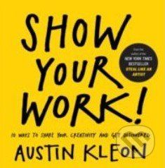 In his New York Times bestseller Steal Like an Artist, Austin Kleon showed readers how to unlock their creativity by stealing from the community of other movers and shakers... (Kniha dostupná na Martinus.sk so zľavou, bežná cena 12,99 €)