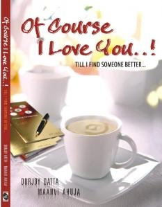 Book Review OILY Till I find someone better by  Durjoy Datta & Maanvi Ahuja