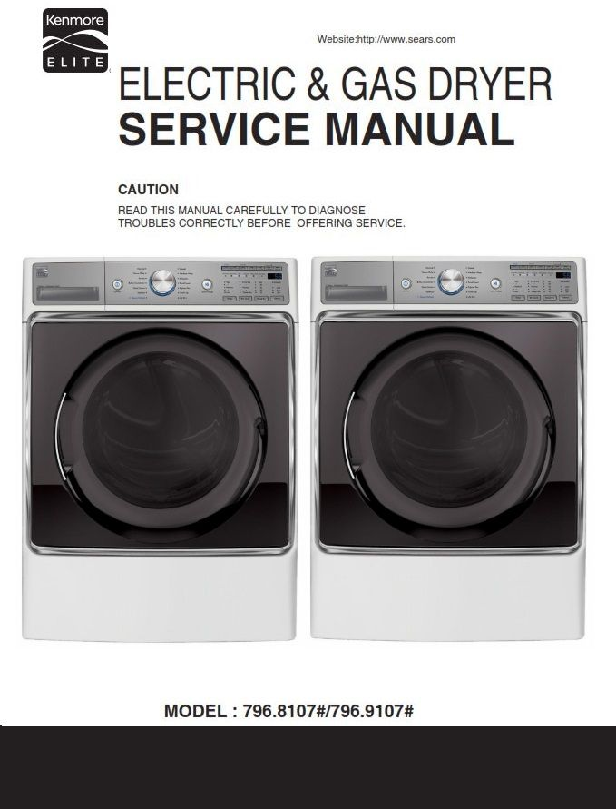 Kenmore Elite 81072 91072 Dryer Service Manual And Technicians