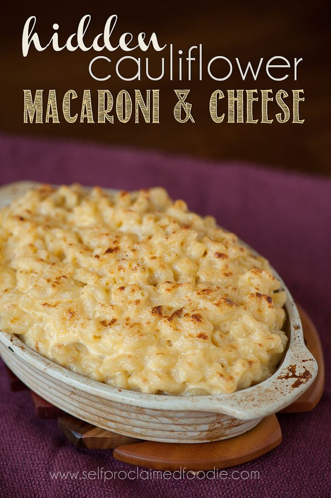 Hidden Cauliflower Macaroni & Cheese | Self Proclaimed Foodie - Sneak an entire head of pureed cauliflower into your mac n cheese with this method from Self Proclaimed Foodie