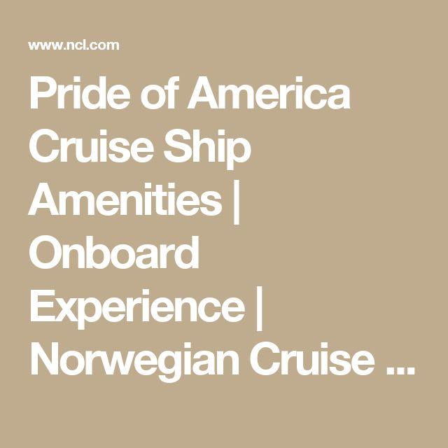 Pride of America Cruise Ship Amenities | Onboard Experience | Norwegian Cruise Line