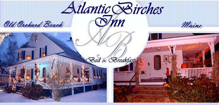 Old Orchard Beach Maine Bed And Breakfast | Atlantic Birches Inn