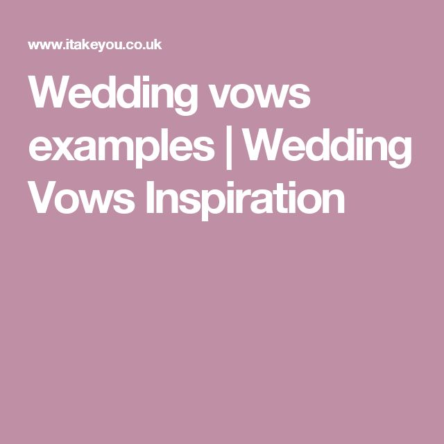 25 Best Ideas About Wedding Vows Examples On Pinterest