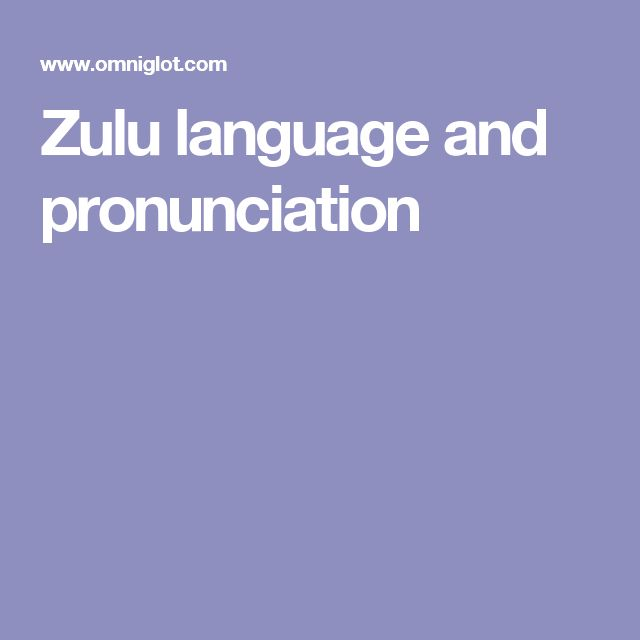 Zulu language and pronunciation