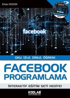 Erkan Keskin - Facebook Programlama  http://www.kodlab.com/BookDetail.aspx?ID=9155