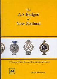 The AA Badges of New Zealand - by  Adrian Patterson, Brand new priced catalogue available form Kiwialan