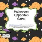 Differentiated Halloween Opposites Game.  Students will have fun working on their opposites with this cooperative learning game.    Game includes: ...