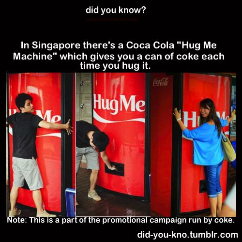 ther's a coke machine that if u hug it, will give you a free coke: Hug Me, Vending Machine, Best Friends, Awesome D, Mother, Drinks Mmmmm, Fantastic, Be Awesome, Dudeee That S Awesome