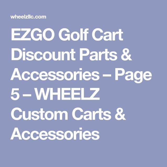 EZGO Golf Cart Discount Parts & Accessories – Page 5 – WHEELZ Custom Carts & Accessories