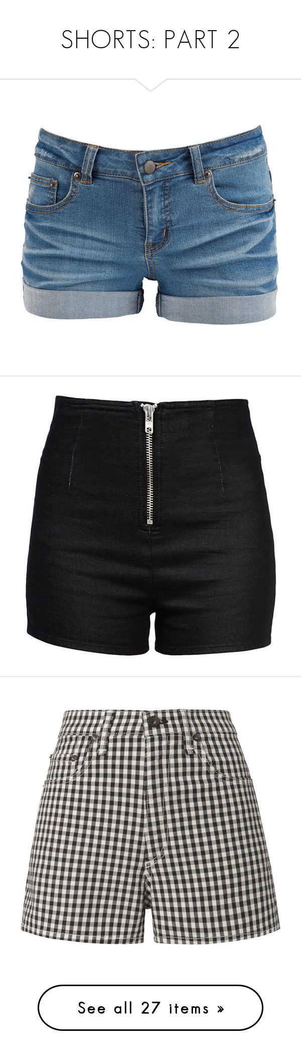 """""""SHORTS: PART 2"""" by fran-peeters ❤ liked on Polyvore featuring shorts, bottoms, pants, short, light blue denim, short shorts, light blue shorts, jean shorts, light blue jean shorts and low waist shorts"""