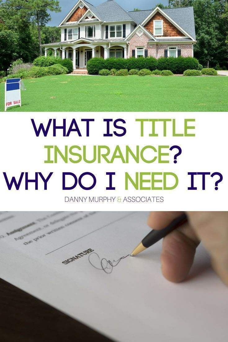 What Is Title Insurance Why Do I Need It Title Insurance Home Insurance Quotes Homeowners Insurance