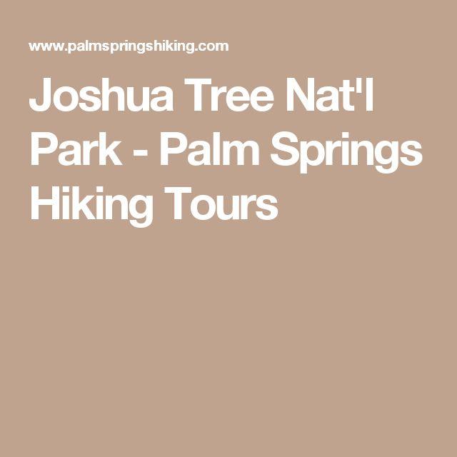 Joshua Tree Nat'l Park - Palm Springs Hiking Tours