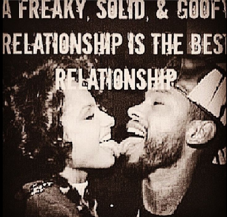 A Freaky, Solid & Goofy Relationship Is The Best