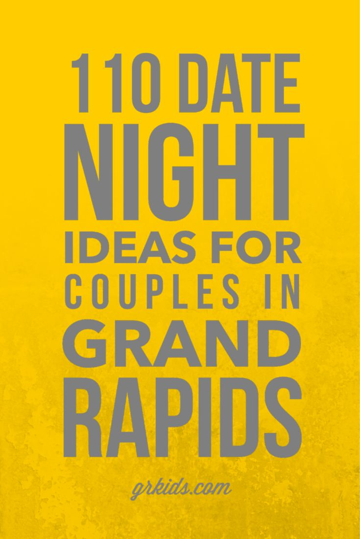100 date night ideas grand rapids michigan
