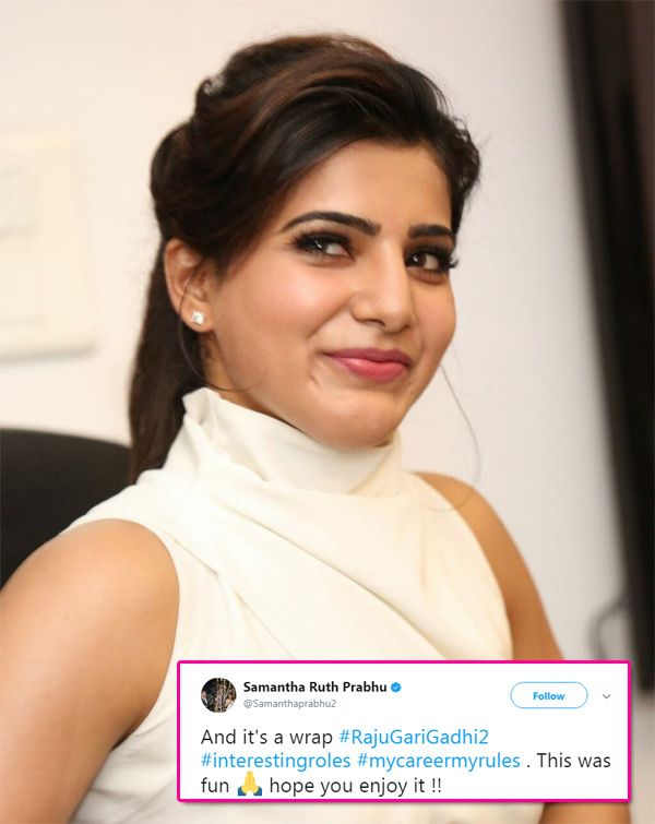 Samantha Ruth Prabhu tweets about wrapping Nagarjuna's Raju Gari Gadhi2 but what's with the hash tag My Career My Rules? #FansnStars
