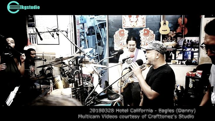 20180328 Hotel California - Eagles (Danny) Multicam