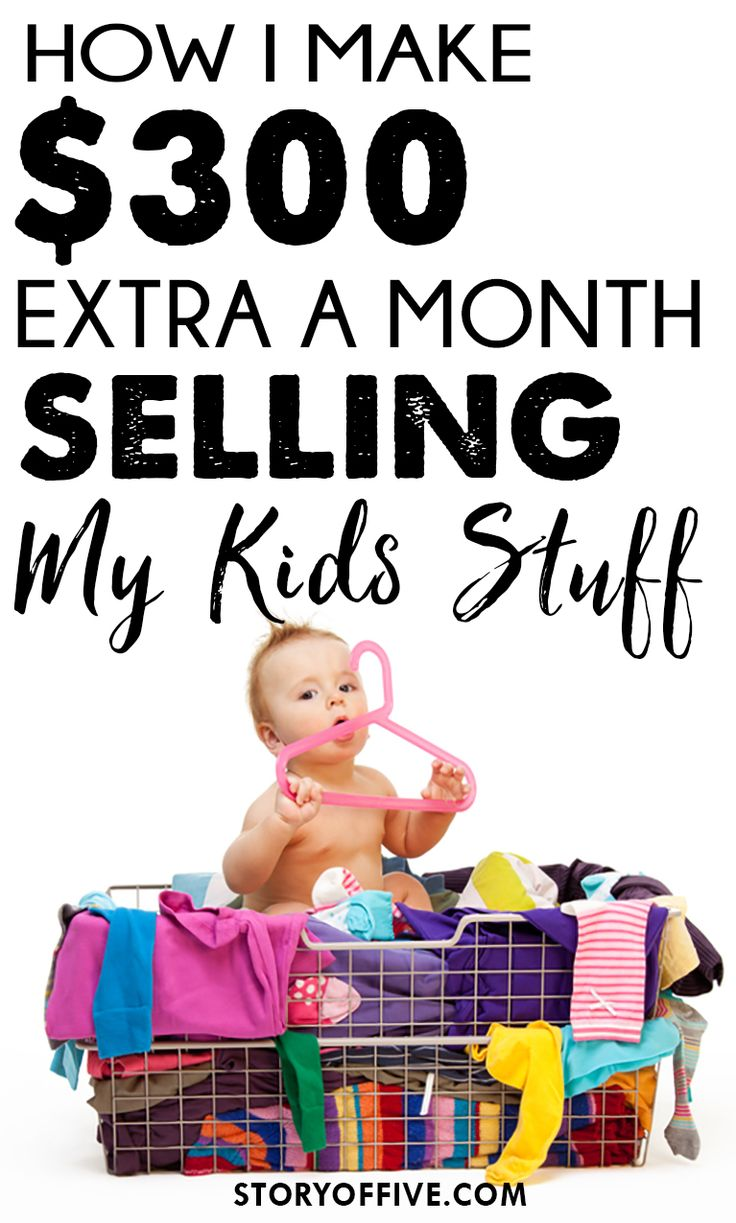 How I Make an Extra $300 a month selling my kids stuff. Click to read or pin and save for later.