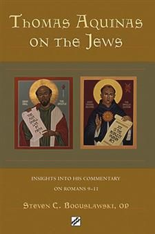 "Paulist Press' imprint Stimulus Books released ""Thomas Aquinas on the Jews: Insights into His Commentary Romans 9: 11"" in 2008.  It was written by Steven C. Boguslawski, O.P. with an introduction by Paulist Fr. John E. Lynch."