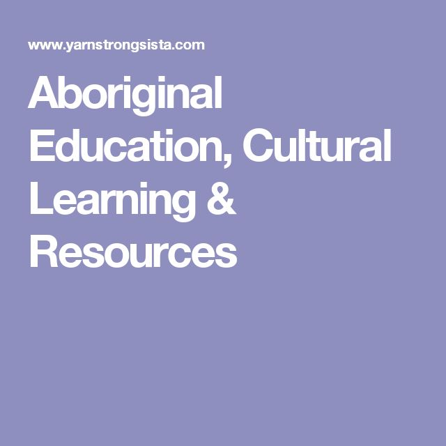 Aboriginal Education, Cultural Learning & Resources