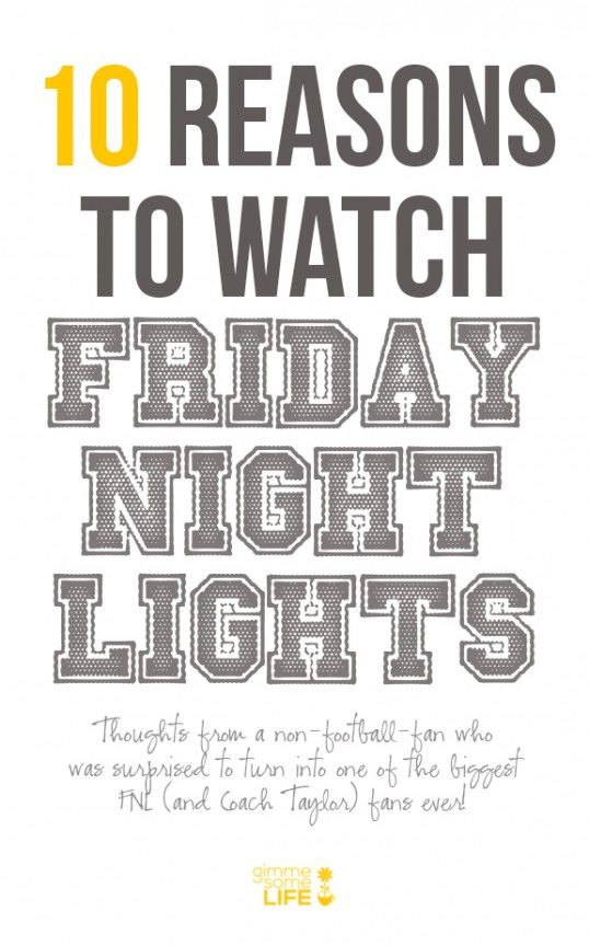 My FAVORITE Show EVER. I completely agree with these: 10 Reasons To Watch Friday Night Lights | gimmesomelife.com
