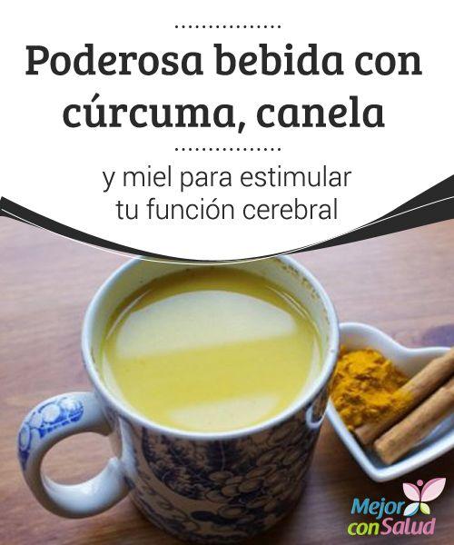 Poderosa bebida con cúrcuma, canela y miel para estimular tu función cerebral  Te proponemos descubrir esta poderosa bebida con cúrcuma, canela y miel para estimular tu función cerebral.¡Anímate a tomarla cada día!