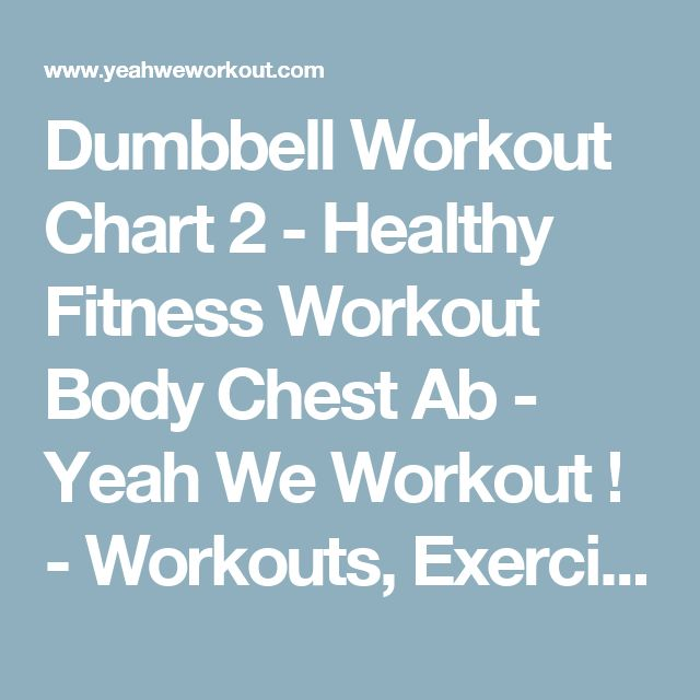 Dumbbell Chest Workouts For Men: 17 Best Ideas About Dumbbell Workout On Pinterest